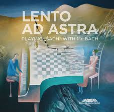 "album od Lento Ad Astra PLAYING ""ŠACH"" WITH MR. BACH"